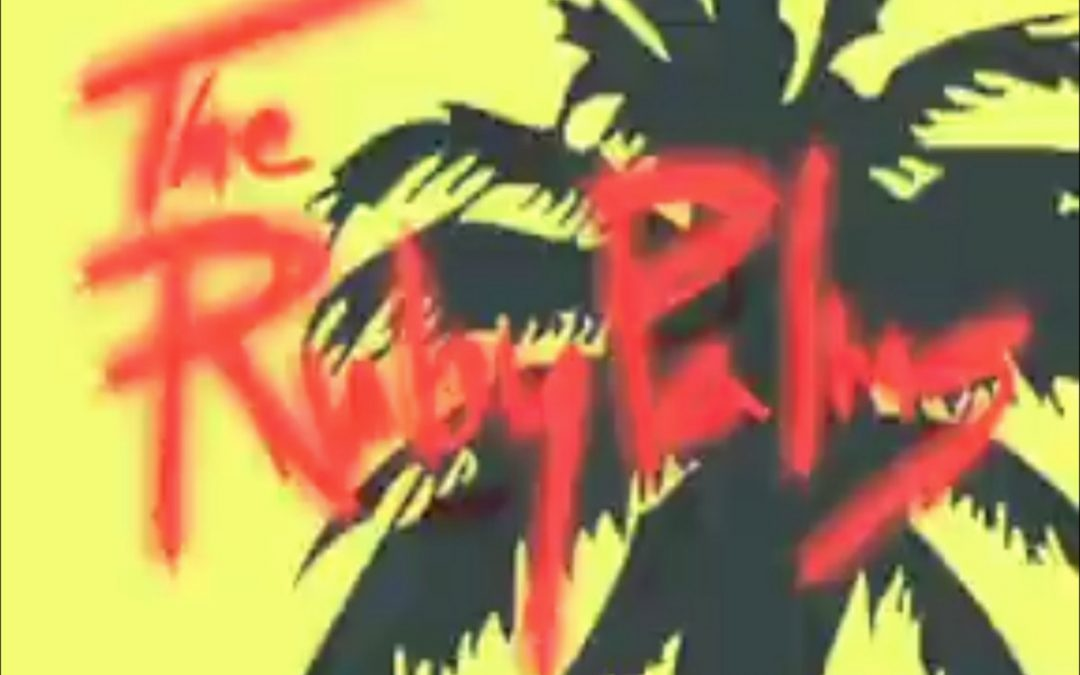 The Ruby Palms – Cleopatra