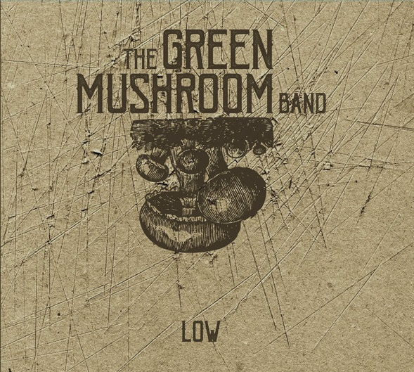 The Green Mushroom Band – Don't Disappear
