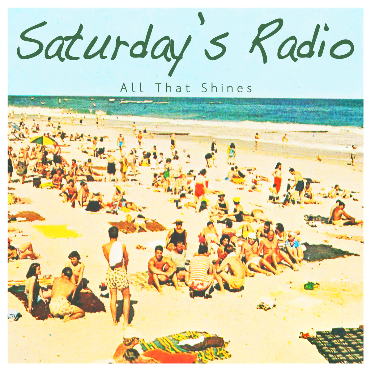Saturday's Radio – All That Shines