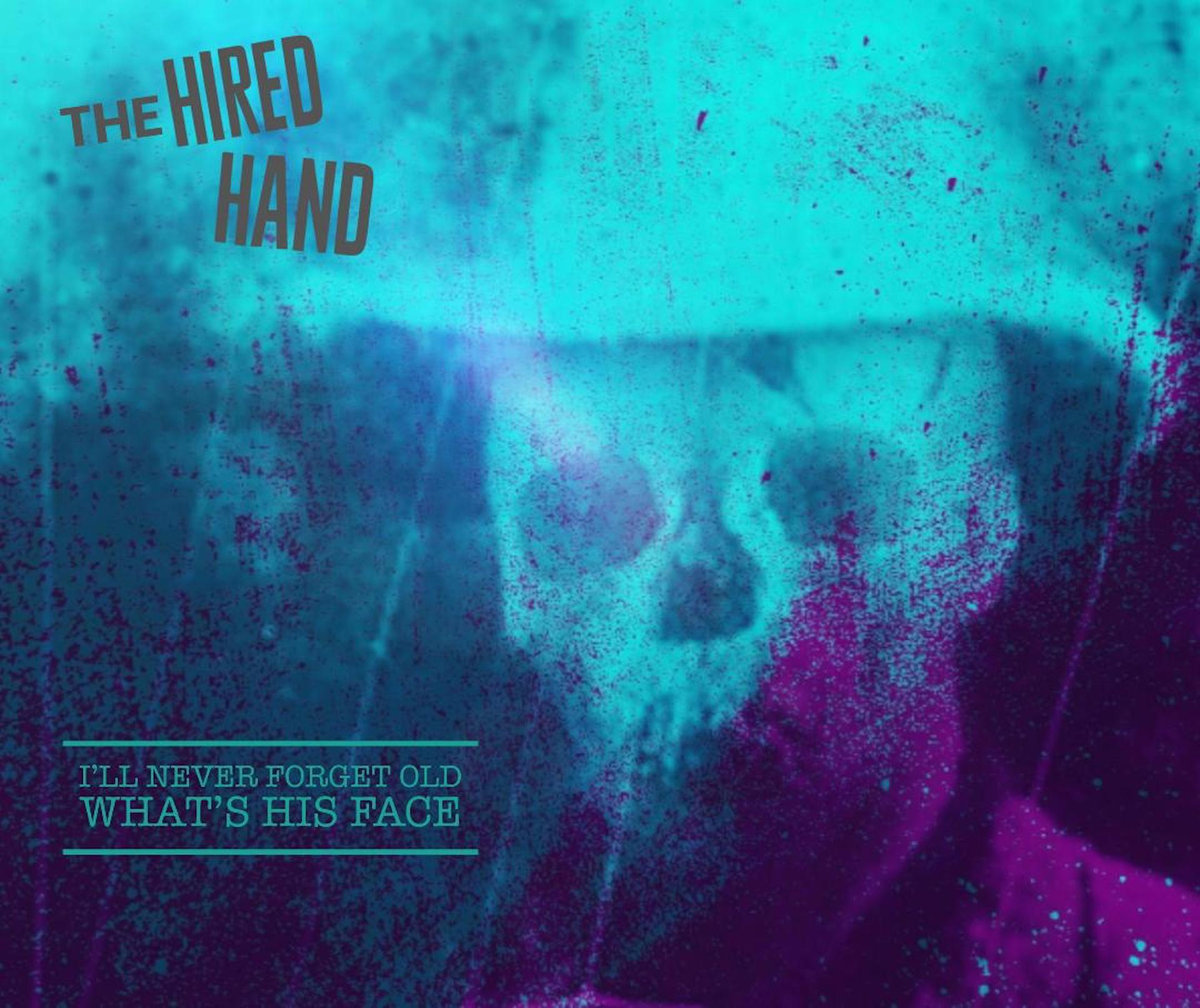 The Hired Hand – What's His Face