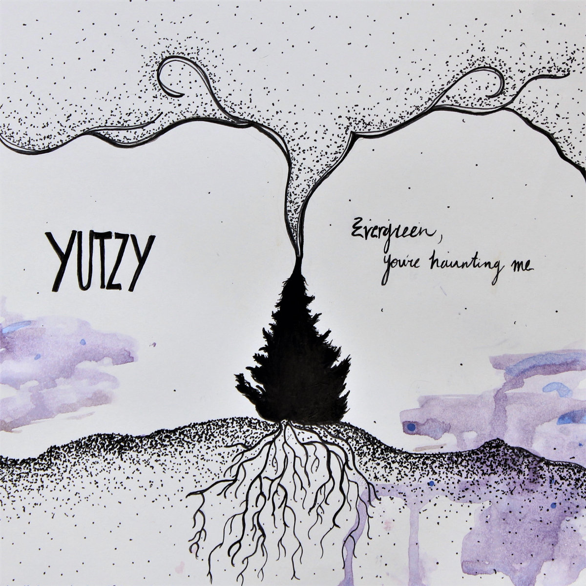 YUTZY – Evergreen, You're Haunting Me