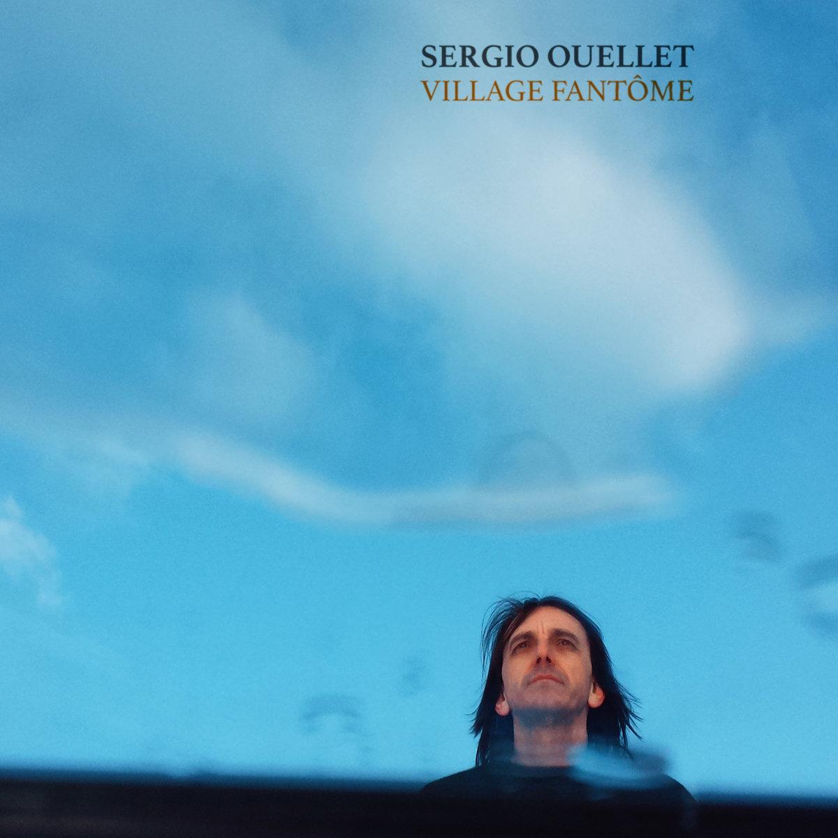 Sergio Ouellet – Mes Démons
