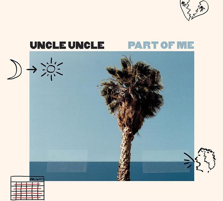 Uncle Uncle – Part of Me