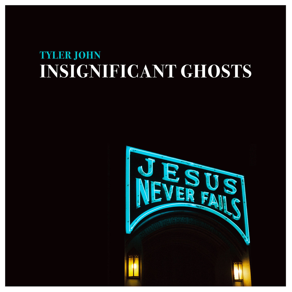 Tyler John – Insignificant Ghosts