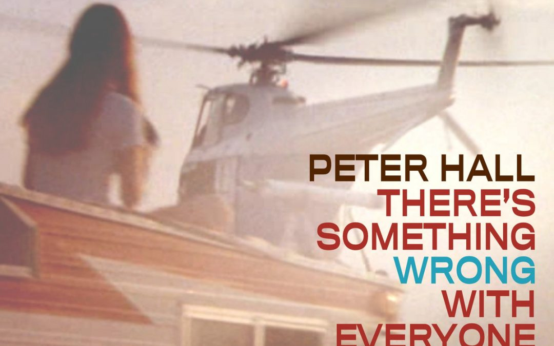 Peter Hall – Everything Is Fading Fast