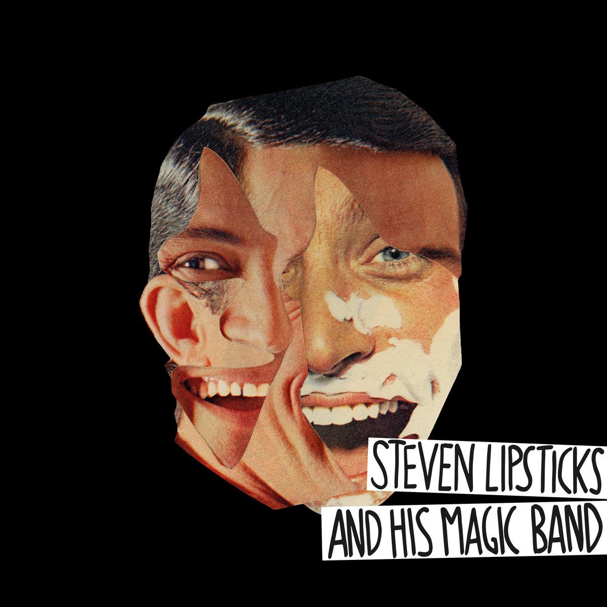 Steven Lipsticks and His Magic Band – Home