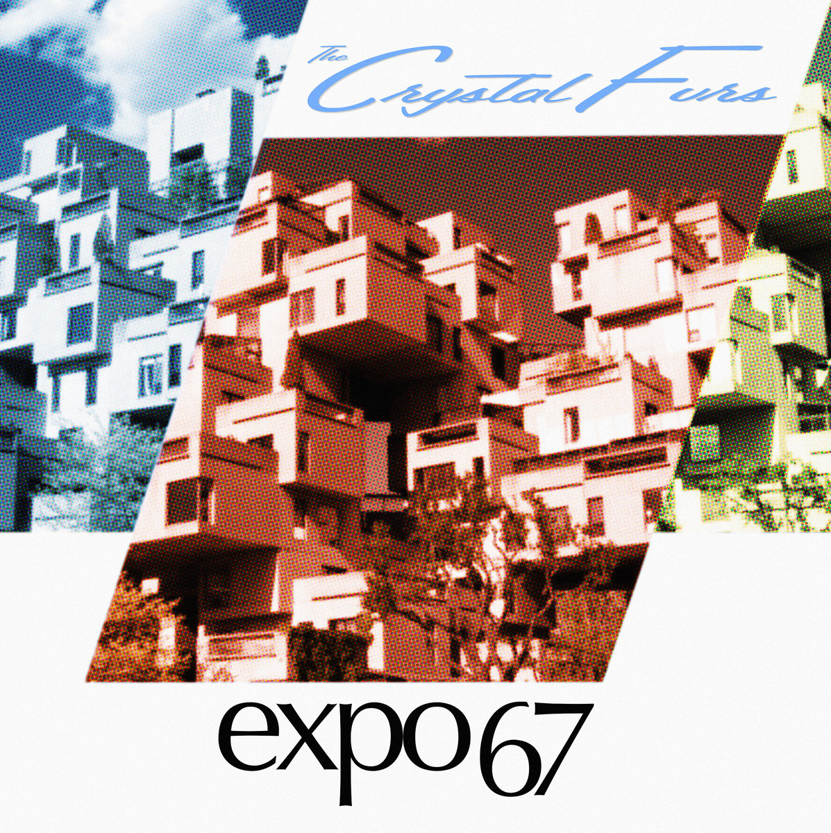 The Crystal Furs – Expo 67